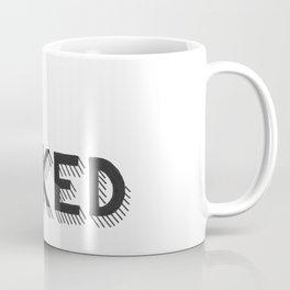 Get F*cked Coffee Mug