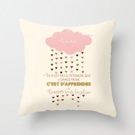 Apprendre à danser sous la pluie Throw Pillow