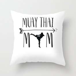 Muay Thai Mom Funny MMA Mother Throw Pillow