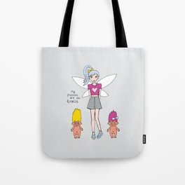 """""""My friends are all trolls"""" fairy Tote Bag"""
