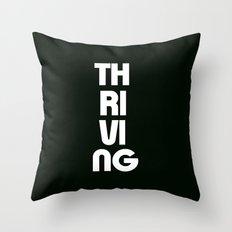 Thriving Throw Pillow