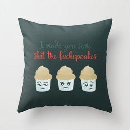 Shut the F*ckupcakes Throw Pillow