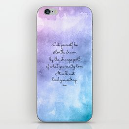 Do what you love..! Inspirational Quote by Rumi iPhone Skin