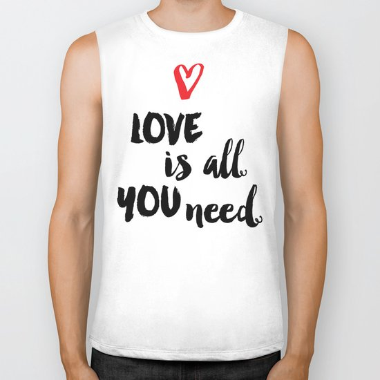 Love is all you need script Biker Tank