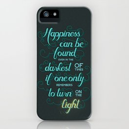 Turn on the Light iPhone Case