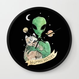 aliens and cats are human haters Wall Clock