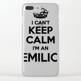 I cant keep calm I am an EMILIO Clear iPhone Case