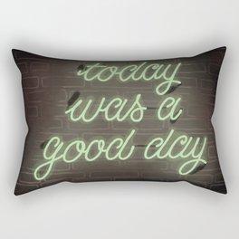 Today was a good day Rectangular Pillow