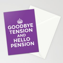 GOODBYE TENSION HELLO PENSION (Purple) Stationery Cards