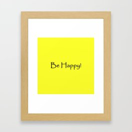 Be Happy - Black and Yellow Design Framed Art Print