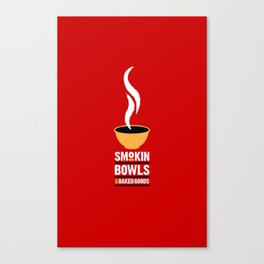 Smokin' Bowls and Baked Goods Canvas Print