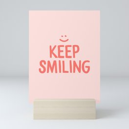 Keep Smiling - Pink Happiness Quote Mini Art Print