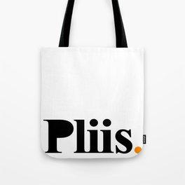 Pliis Black on White Tote Bag