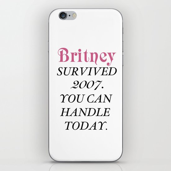Britney Survived, Britney. iPhone Skin