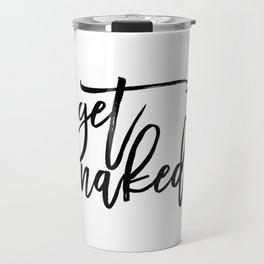 Get Naked Funny Wall Art Tshitrs Mugs Typography Print Bathroom Decor Party Quote Teen Room Poster Travel Mug