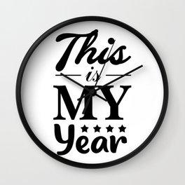 This is my year #society6 #decor #buyart #artprint Wall Clock