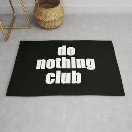 Do Nothing Club Rug
