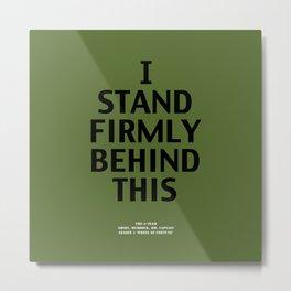 Howlin' Mad Murdock's 'I Stand Firmly...' shirt Metal Print