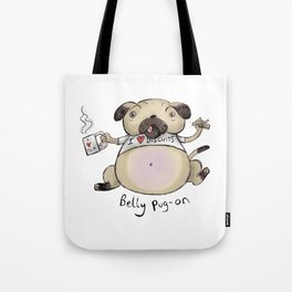 Belly Pug-on Tote Bag