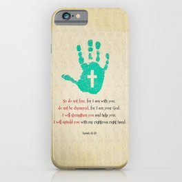I will uphold you! iPhone Case