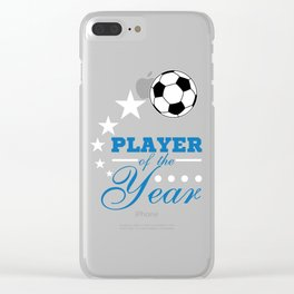 """""""Player of the year"""" tee design. Perfect for soccer lovers like you! Makes a nice gift too!  Clear iPhone Case"""