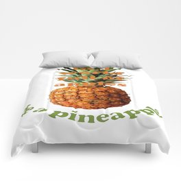 In A World Full Of Apples, Be A Pineapple Comforters