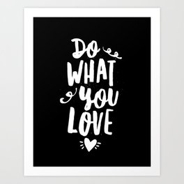 Do What You Love black and white modern typography quote poster canvas wall art home decor Art Print