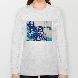You Better Learn Long Sleeve T-shirt