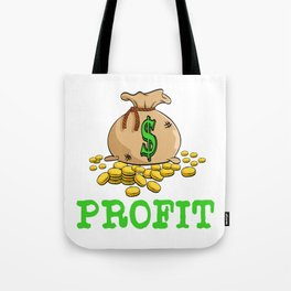 """A Great Gift For Business Minded Persons Saying """"Profit"""" T-shirt Design Money Bag Dollars Gold Coins Tote Bag"""
