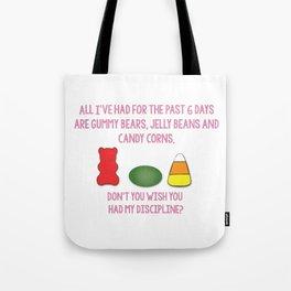 I Wish I Had Your Discipline Tote Bag