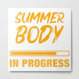 Summer Body in Progress Metal Print