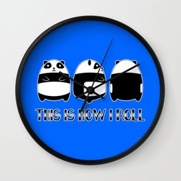 This is How I Roll Cute Little Lazy Panda Bear Gift design Wall Clock