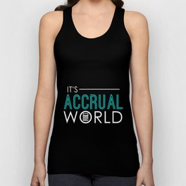 It's Accrual World Funny Accounting & Accountant Unisex Tank Top