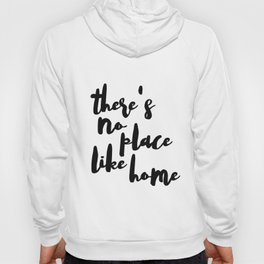 No Place Like Home Decal - Di Cut Decal - Home/Laptop/Computer Hoody