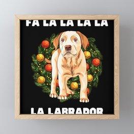 Christmas Dog FaLaLaLaLaLa Labrador Christmas Gift for Dog Lovers Labrador Lovers Funny Christmas Framed Mini Art Print