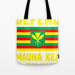 Defend Mauna Kea Tote Bag
