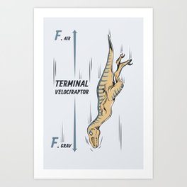 Terminal Velociraptor Art Print