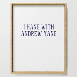 I Hang with Andrew Yang Serving Tray