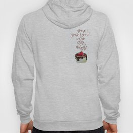 Gimme! Gimme! Gimme! (a cake after midnight) Hoody