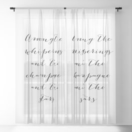 Among the whisperings and the champagne and the stars - The Great Gatsby Sheer Curtain