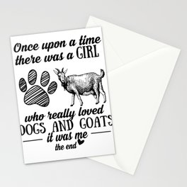Once Upon A Time There Was A Girl Love Dogs & Goats Shirt Stationery Cards