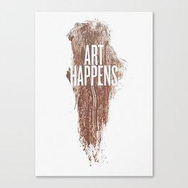 Art Happens Canvas Print