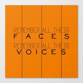 Remember - Orange is the New Black Canvas Print