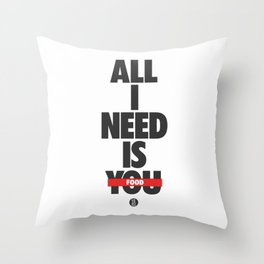 All I Need Is Food Throw Pillow