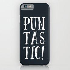 Puntastic! iPhone 6s Slim Case