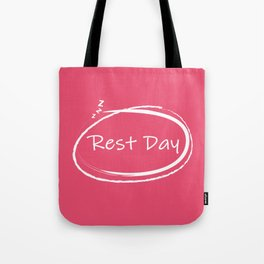 Rest Day Tote Bag
