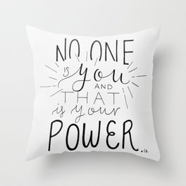 No One Is You Throw Pillow