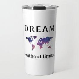 DREAM without limits Travel Mug