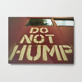 No Humping  Metal Print
