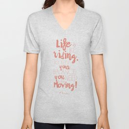 Einstein Quote on life motivation, balance, moving on, going on, inspiration Unisex V-Neck